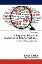 A Bay Area District's Response to Charter Schools