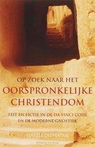 Op Zoek Naar Het Oorspronkelijke Christendom