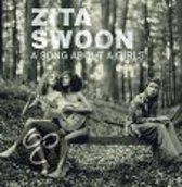 Zita Swoon - A Song For A Girls