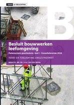 Tekst & Toelichting - Besluit bouwwerken leefomgeving