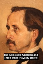 J.M. Barrie: Four Plays in a Single File