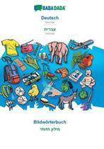 Babadada, Deutsch - Hebrew (In Hebrew Script), Bildwoerterbuch - Visual Dictionary (In Hebrew Script)
