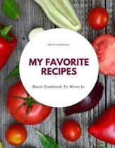 My Favorite Recipes: Collect the Recipes You Love in Your Own Custom Cookbook, (220-Recipe Journal and Organizer)