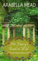 Mr. Darcy's Rush to Wed