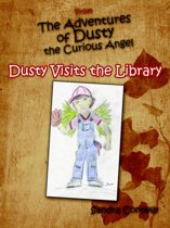 From the Adventures of Dusty the Curious Angel