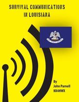 Survival Communications in Louisiana