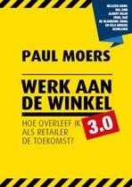 Retaildenkers - Werk aan de winkel 3.0