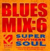 Blues Mix, Vol. 6: Super Southern Soul