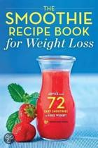 The Smoothie Recipe Book for Weight Loss