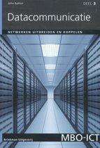 Datacommunicatie 3 - Netwerken uitbreiden en koppelen