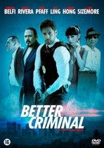 Better Criminal (dvd)
