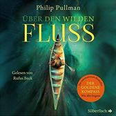 His Dark Materials: Uber Den Wilden Fluss