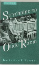Strychnine en oude roem