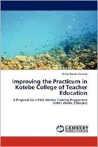 Improving the Practicum in Kotebe College of Teacher Education