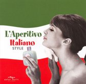 L'Aperitivo Italian Style