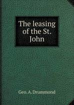 The Leasing of the St. John