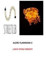 Alere Flammam 2