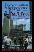 Decolonization & Independence In Kenya