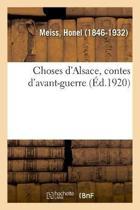 Choses d'Alsace, Contes d'Avant-Guerre