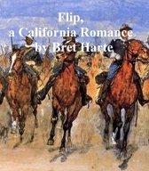 Flip: a California Romance, a short story
