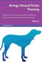 Ariege Hound Tricks Training Ariege Hound Tricks & Games Training Tracker & Workbook. Includes