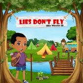 Lies Don't Fly