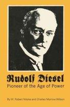 Rudolf Diesel: Pioneer of the Age of Power