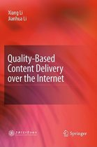 Quality-Based Content Delivery over the Internet