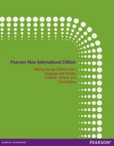 Helping Young Children Learn Language and Literacy: Pearson  International Edition