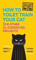 Uncle John's How to Toilet Train Your Cat