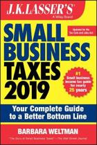 J.K. Lasser's Small Business Taxes 2019