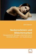 Nackenschmerz Und Bildschirmarbeit