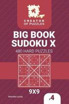 Creator of Puzzles - Big Book Sudoku X 480 Hard Puzzles (Volume 4)