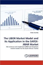 The Libor Market Model and Its Application in the Safex-Jibar Market