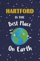 Hartford Is The Best Place On Earth: Hartford USA Notebook