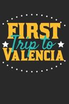 First Trip To Valencia