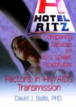 Hotel Ritz?Comparing Mexican and U.S. Street Prostitutes