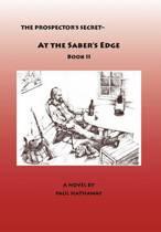 The Prospector's Secret-At the Saber's Edge