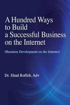 A Hundred Ways to Make a Successful Business on the Internet