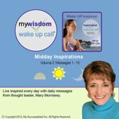 My Wisdom Wake UP Call® - Daily Inspirations - Volume 2