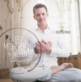 Leer mediteren in 4 weken