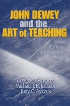 John Dewey and the Art of Teaching