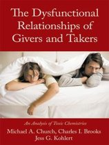 The Dysfunctional Relationships of Givers and Takers