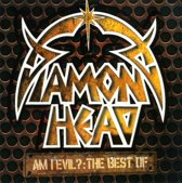 Am I Evil?: The Best of Diamond Head