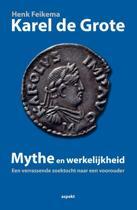 Karel de Grote mythe en werkelijkheid