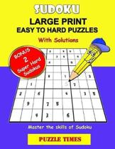 Sudoku Large Print Easy to Hard Puzzles: Dare to challenge: 100 Fun Sudoku with solutions/Master the skills of Sudoku for Adults/Seniors - included Bo