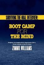 Surviving the Oral Interview: Boot Camp for the Mind