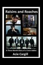 Raisins and Roaches