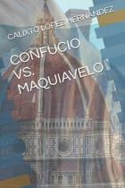 Confucio vs. Maquiavelo