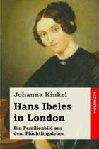 Hans Ibeles in London: Ein Familienbild aus dem Fl�chtlingsleben